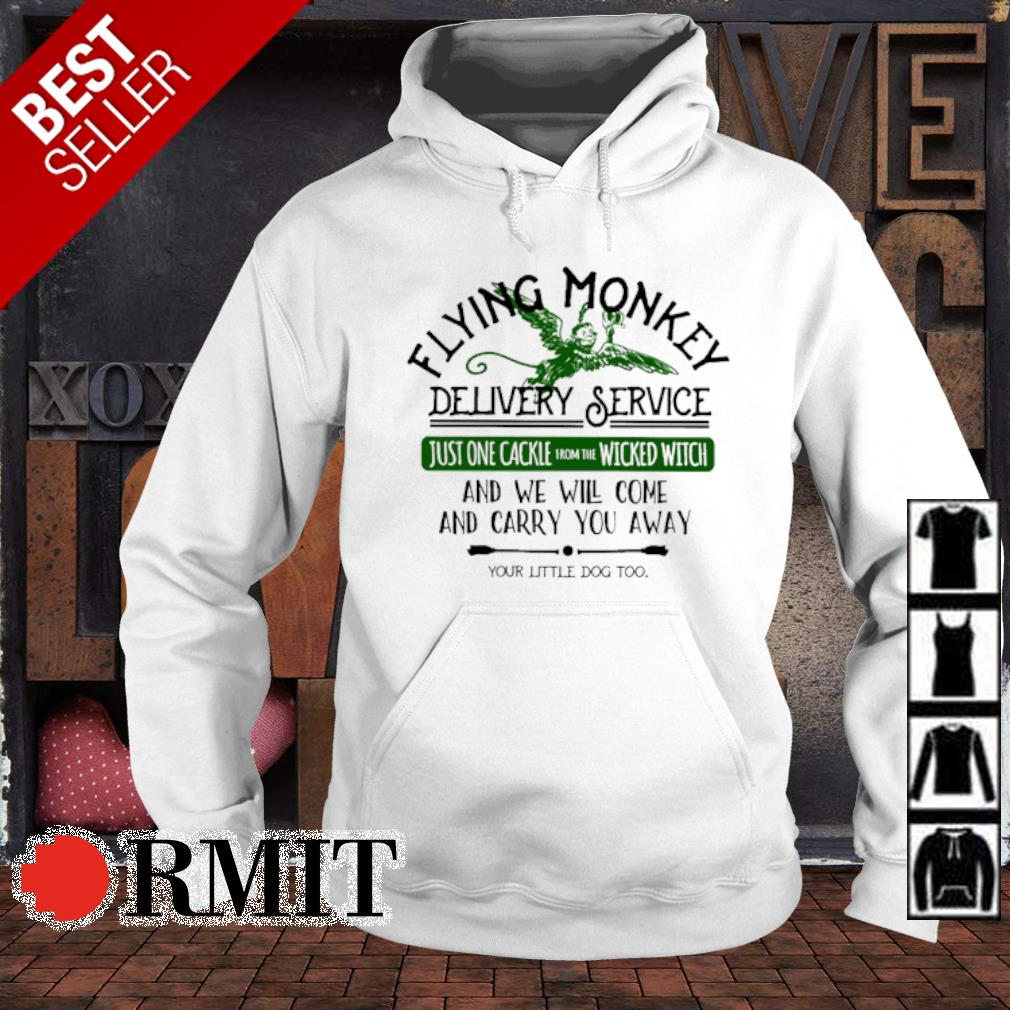 Flying Monkey delivery service just one cackie wicked witch s hoodie