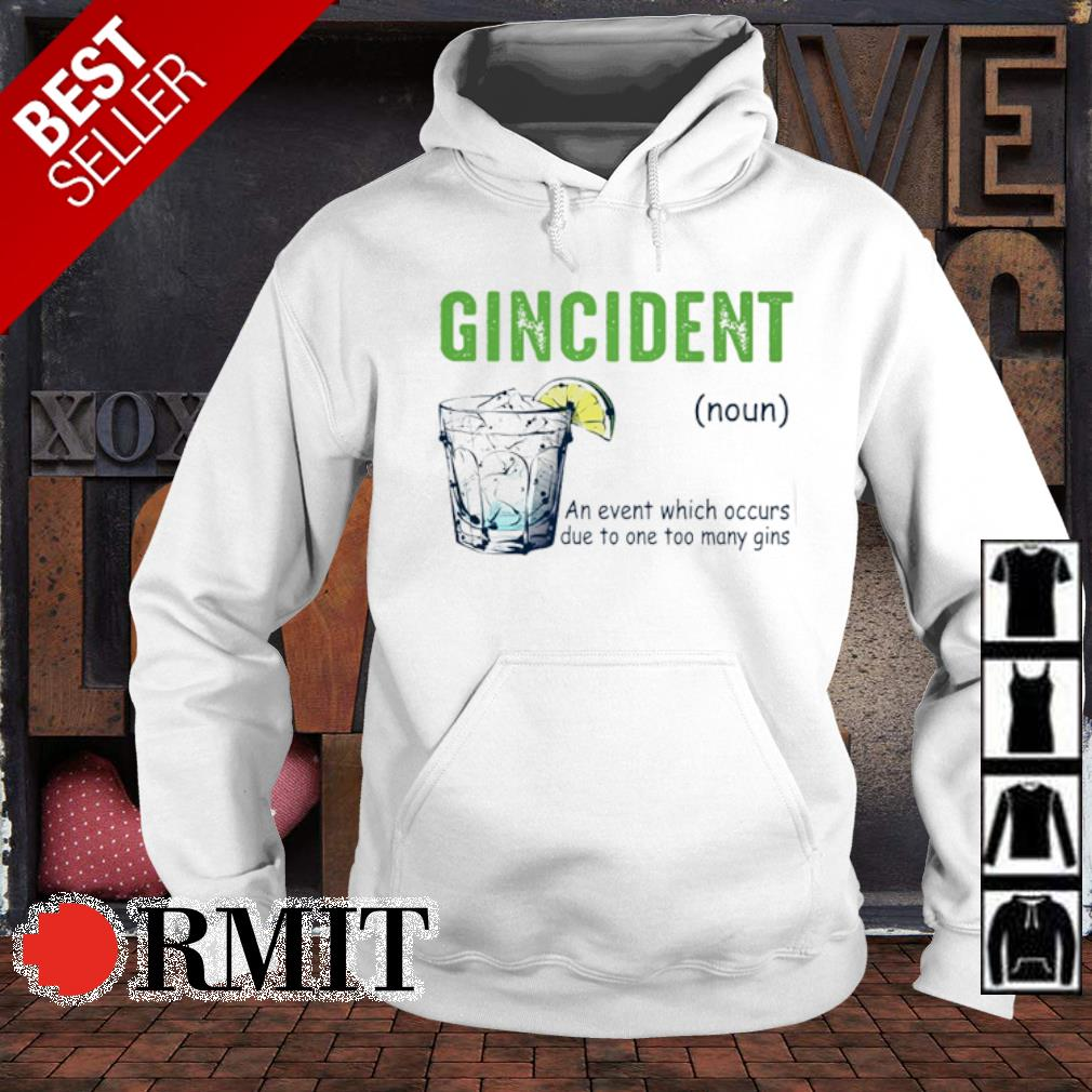Gincident definition meaning s hoodie