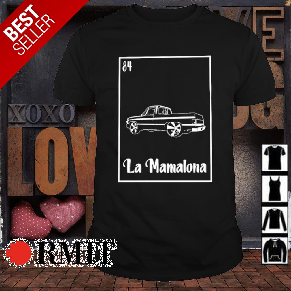 La Mamalona Car 84 shirt