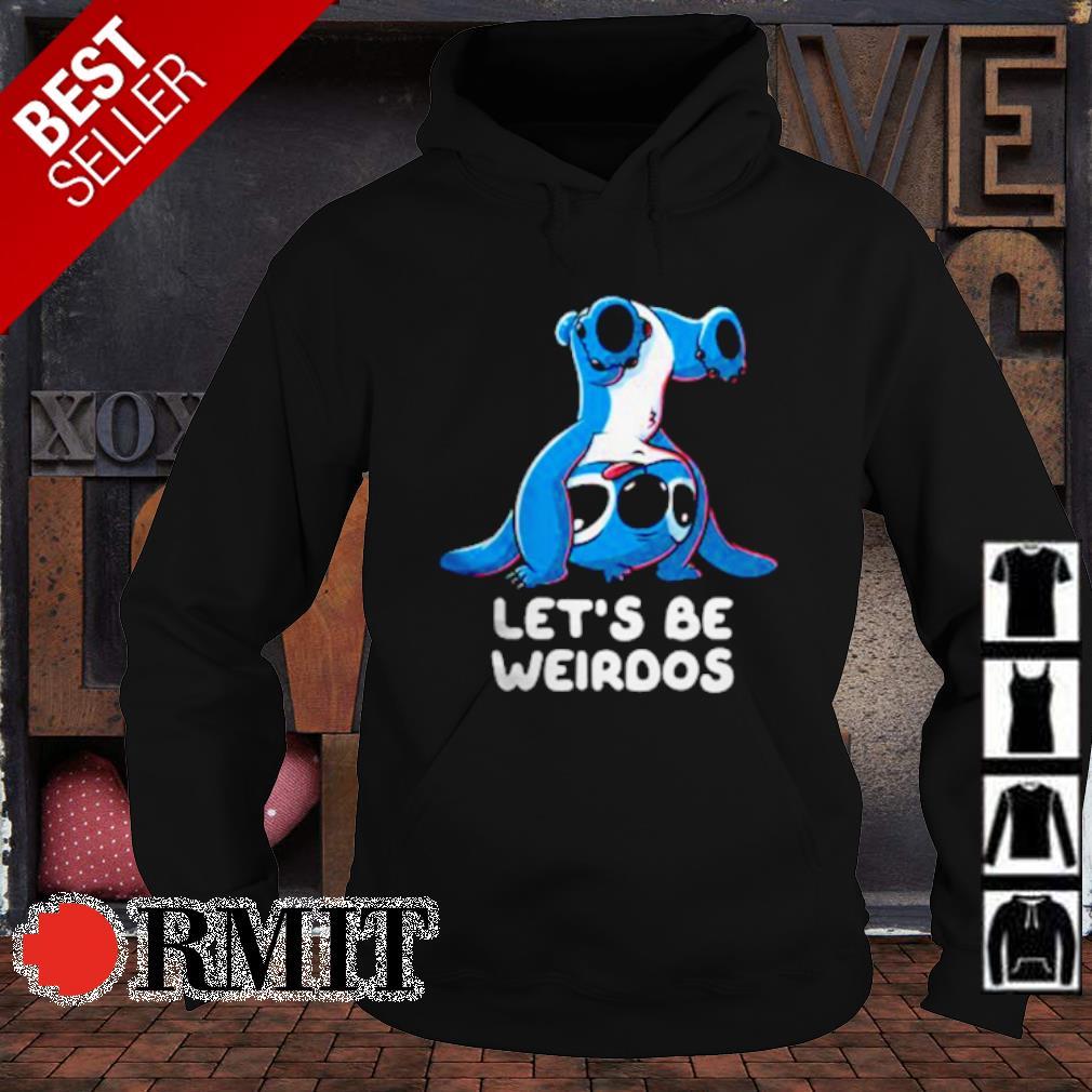 Stitch let's be weirdos s hoodie1