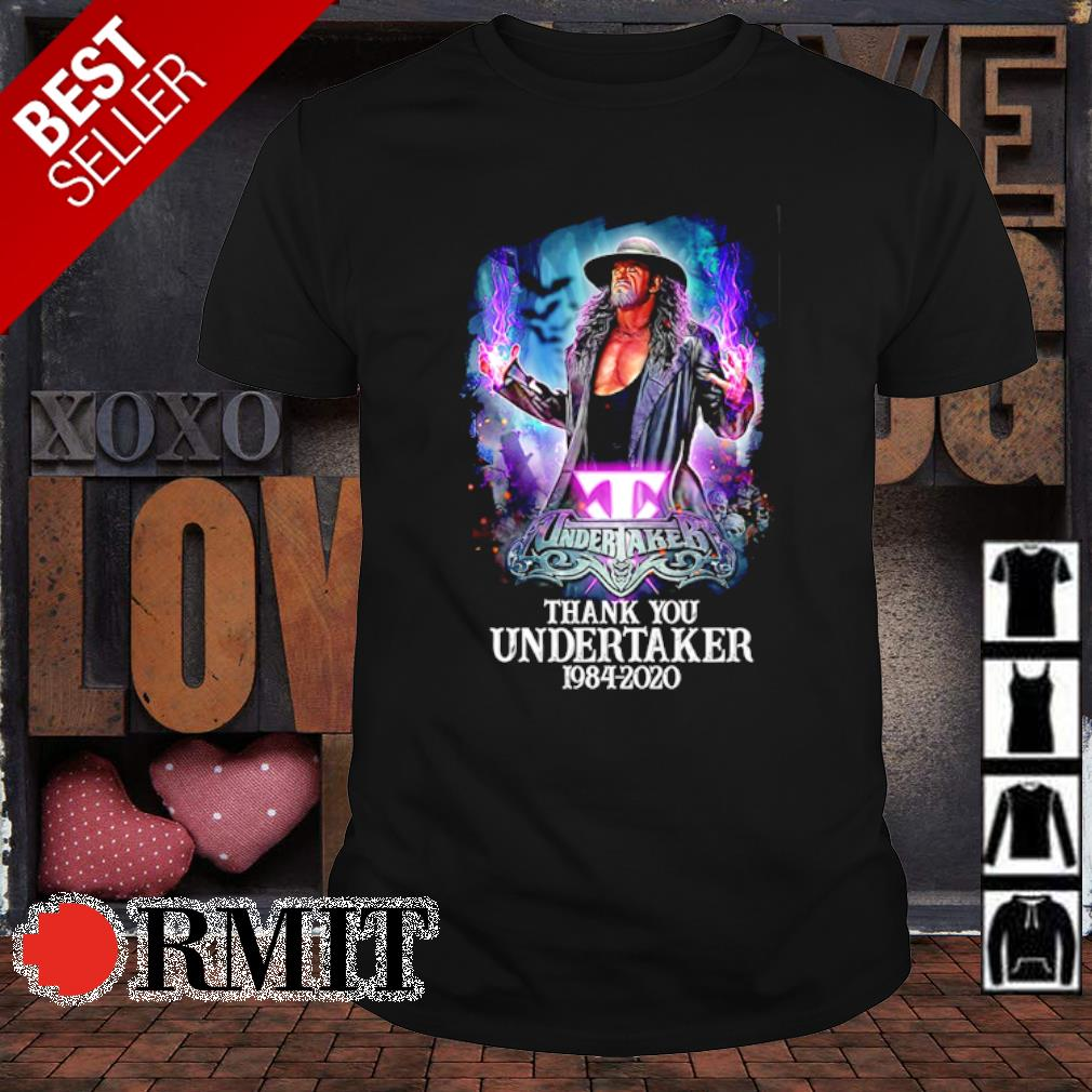 Thank You Undertaker 1984 2020 shirt