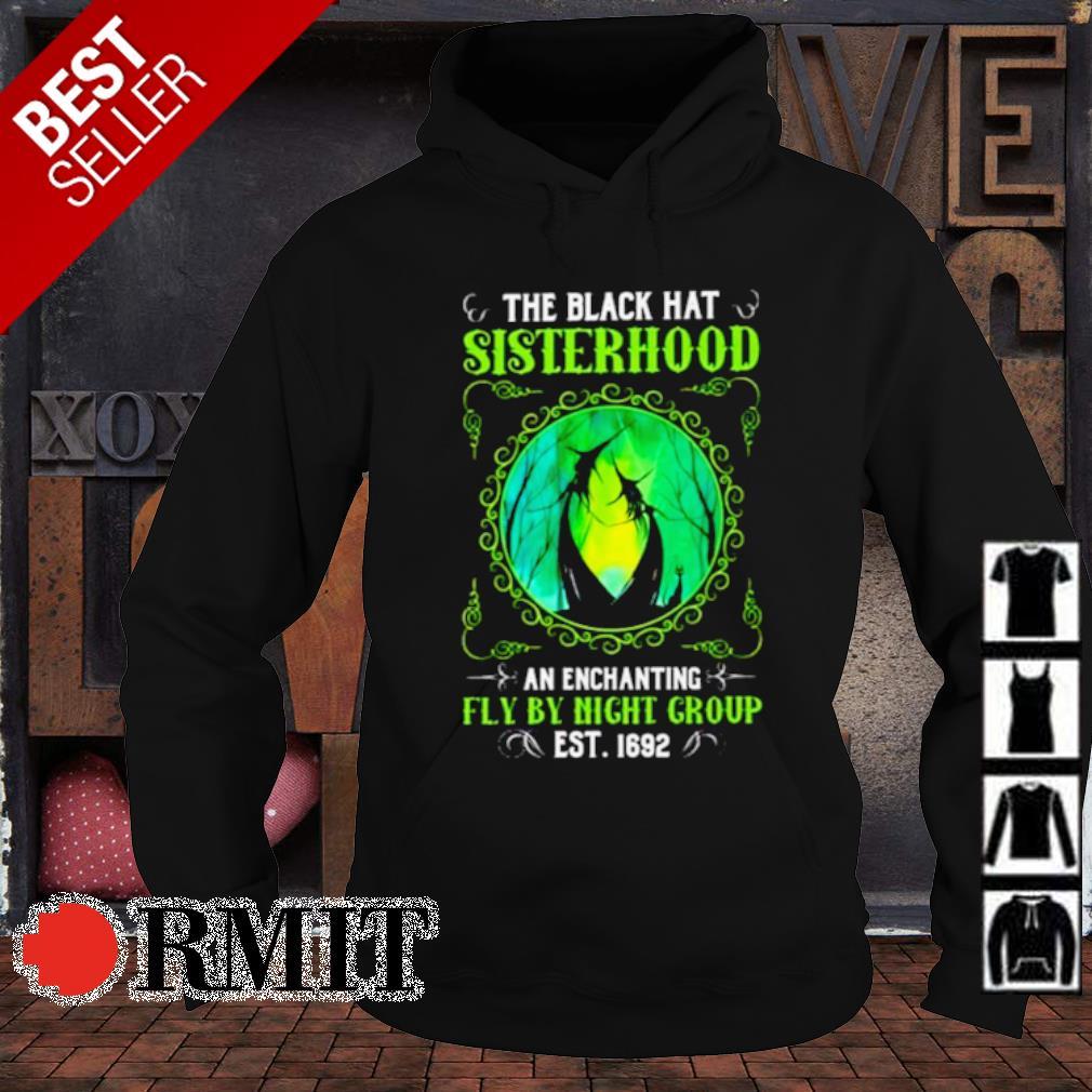 The black hat sisterhood an enchanting fly by night group est 1692 s hoodie1