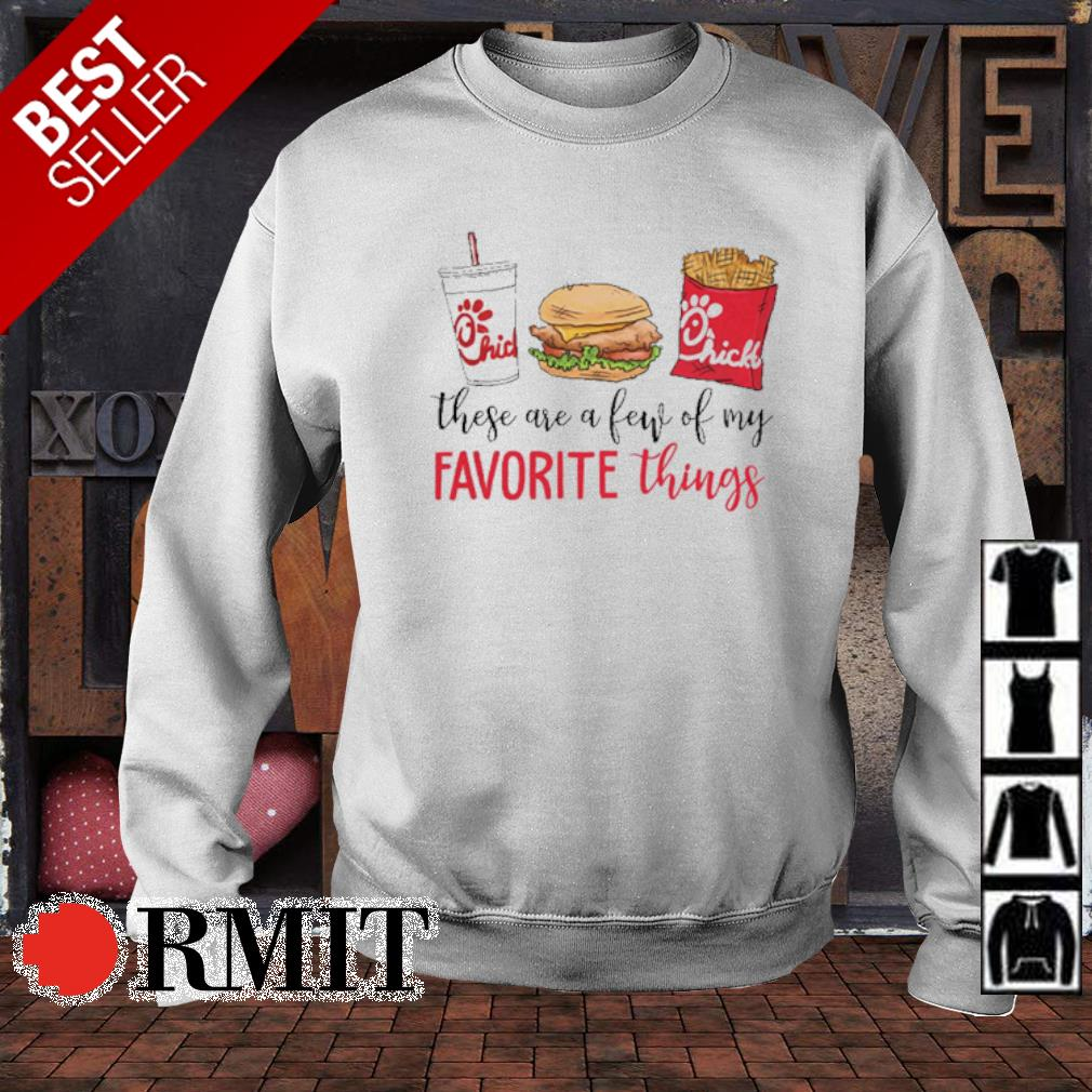 These are a few of my favorite things Chick-A-fil s sweater