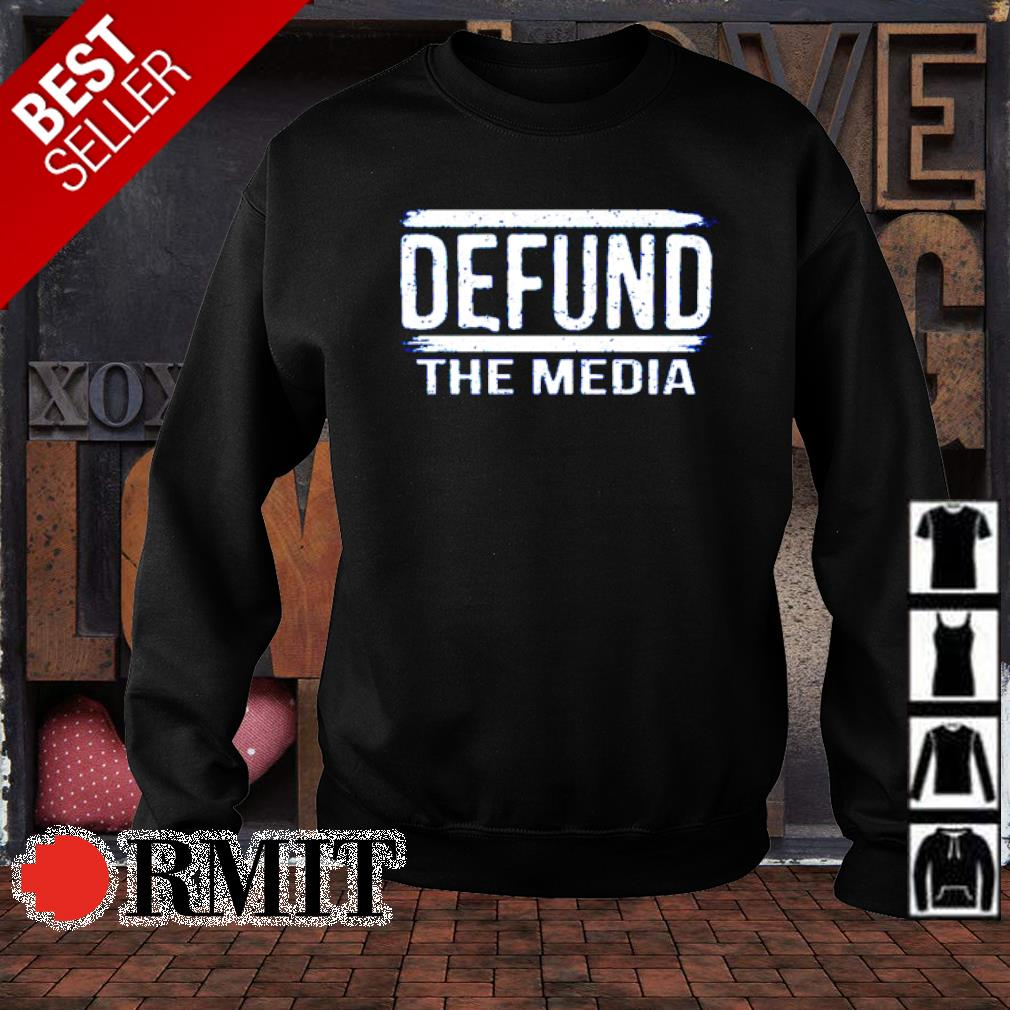 Defund the media s sweater1
