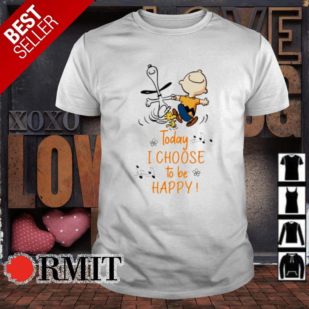 Peanuts today I choose to be happy shirt