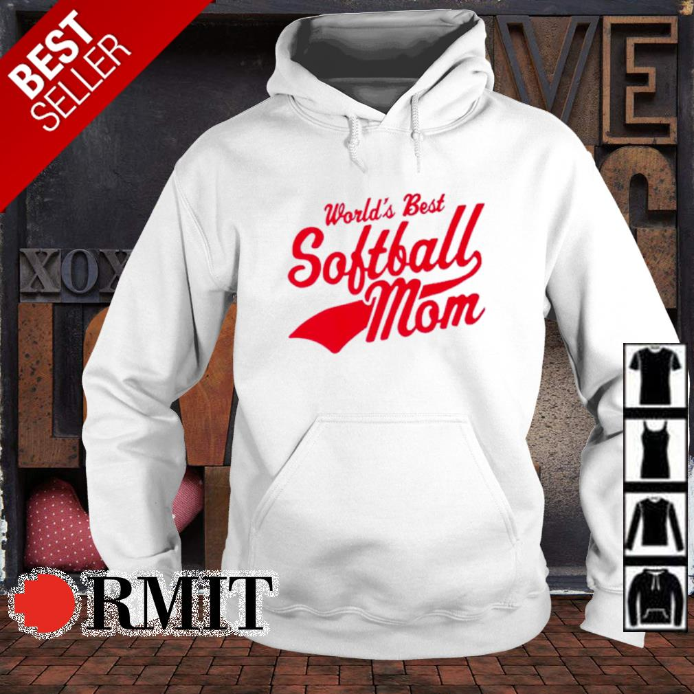 World's best softball Mom s hoodie