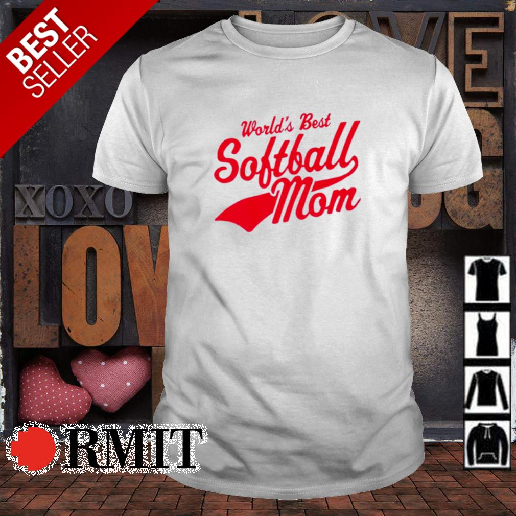 World's best softball Mom shirt
