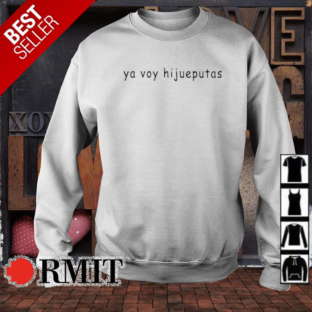 Ya voy hijueputas s sweater