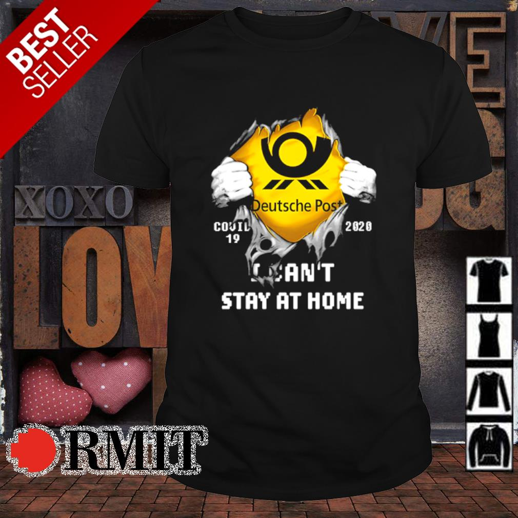 Deutsche Post Covid-19 I can't stay at home shirt