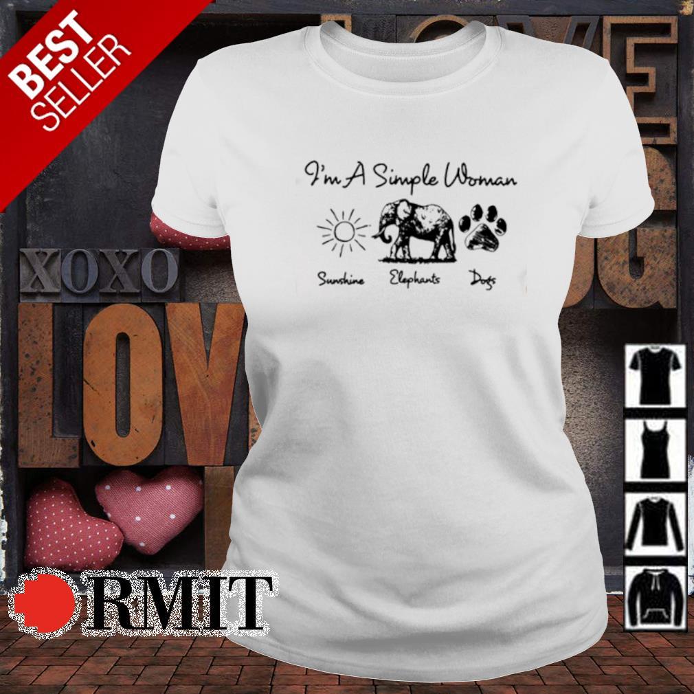 I'm a simple woman I like Sunshine Elephants Dogs s ladies-tee