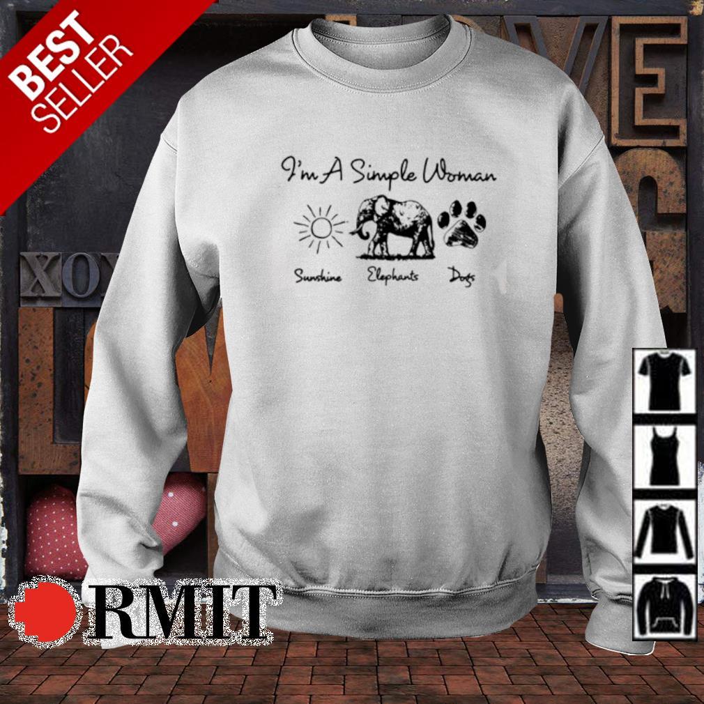 I'm a simple woman I like Sunshine Elephants Dogs s sweater