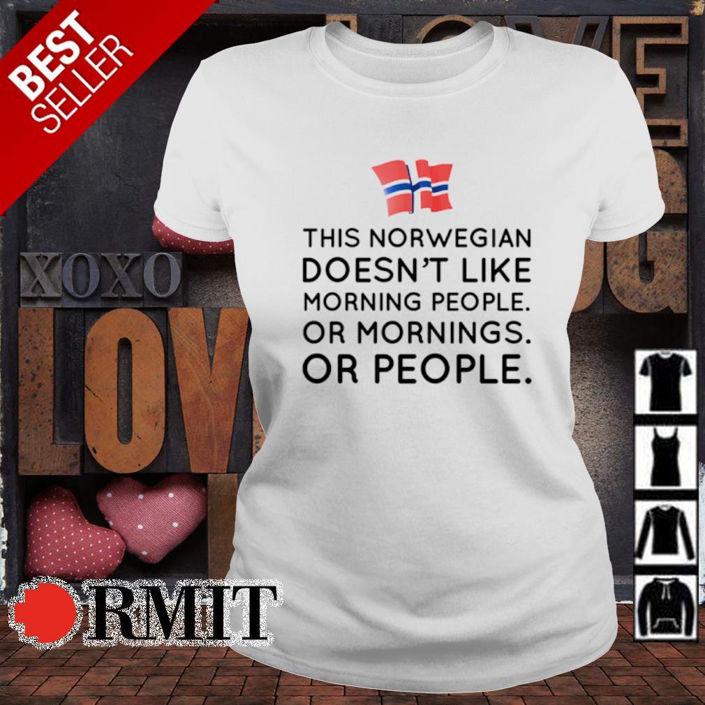 This norwegian doesn't like morning people or mornings or people s ladies-tee