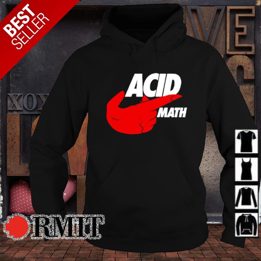 ACID math s hoodie1