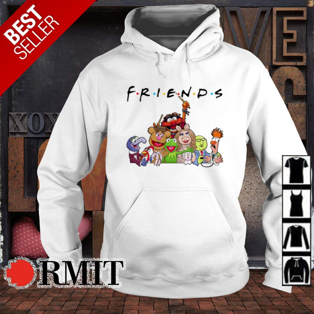 Friends TV Show The Muppet Show s hoodie