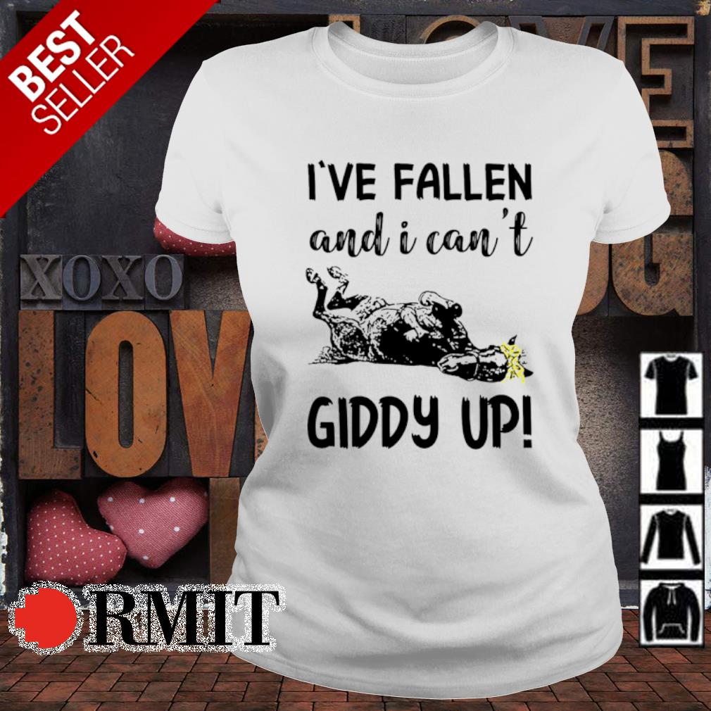 Horse I've fallen and I can't giddy up s ladies-tee