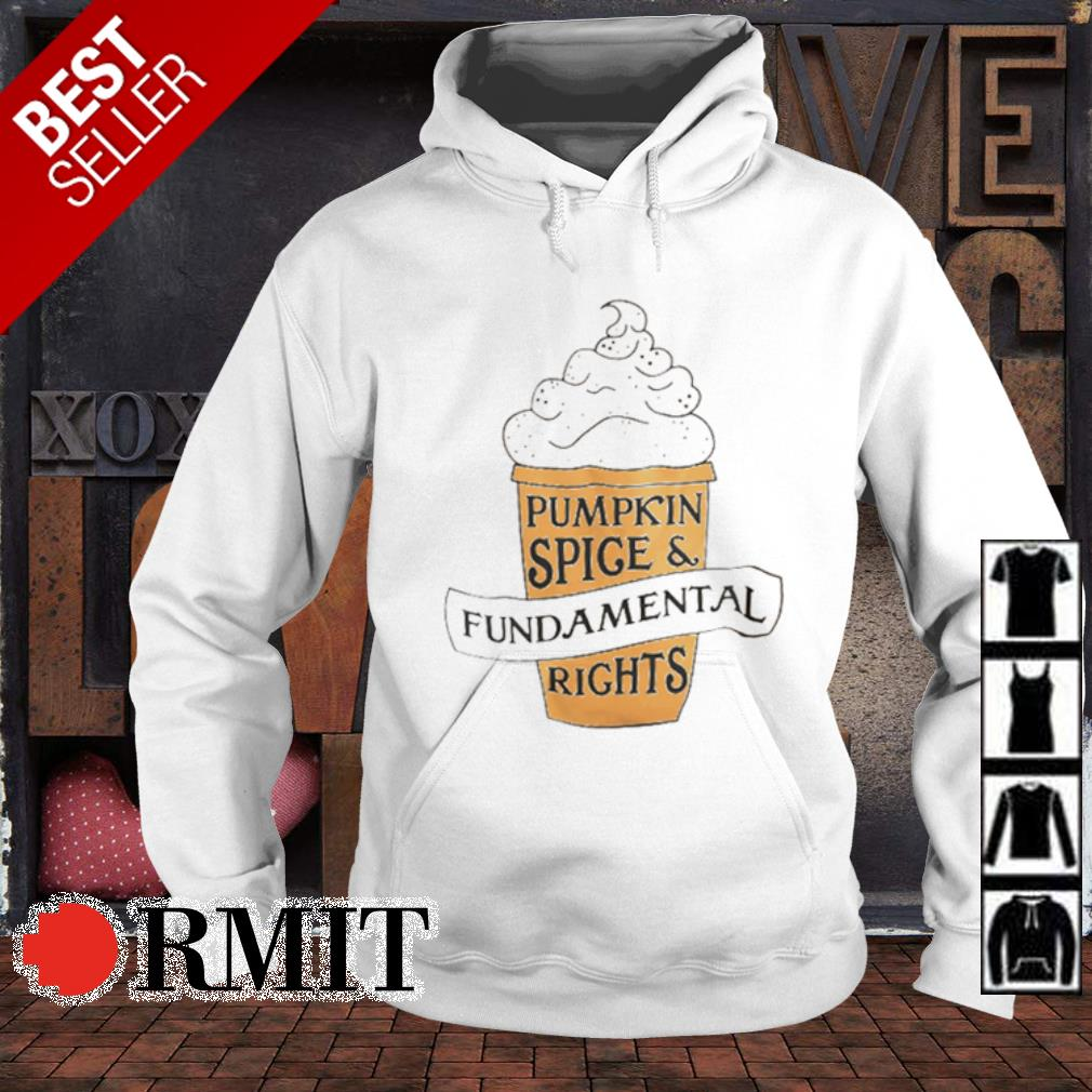 Pumpkin spice and fundamental rights s hoodie