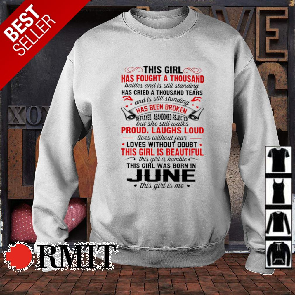 This girl has fought a thousand this girl was born in June s sweater