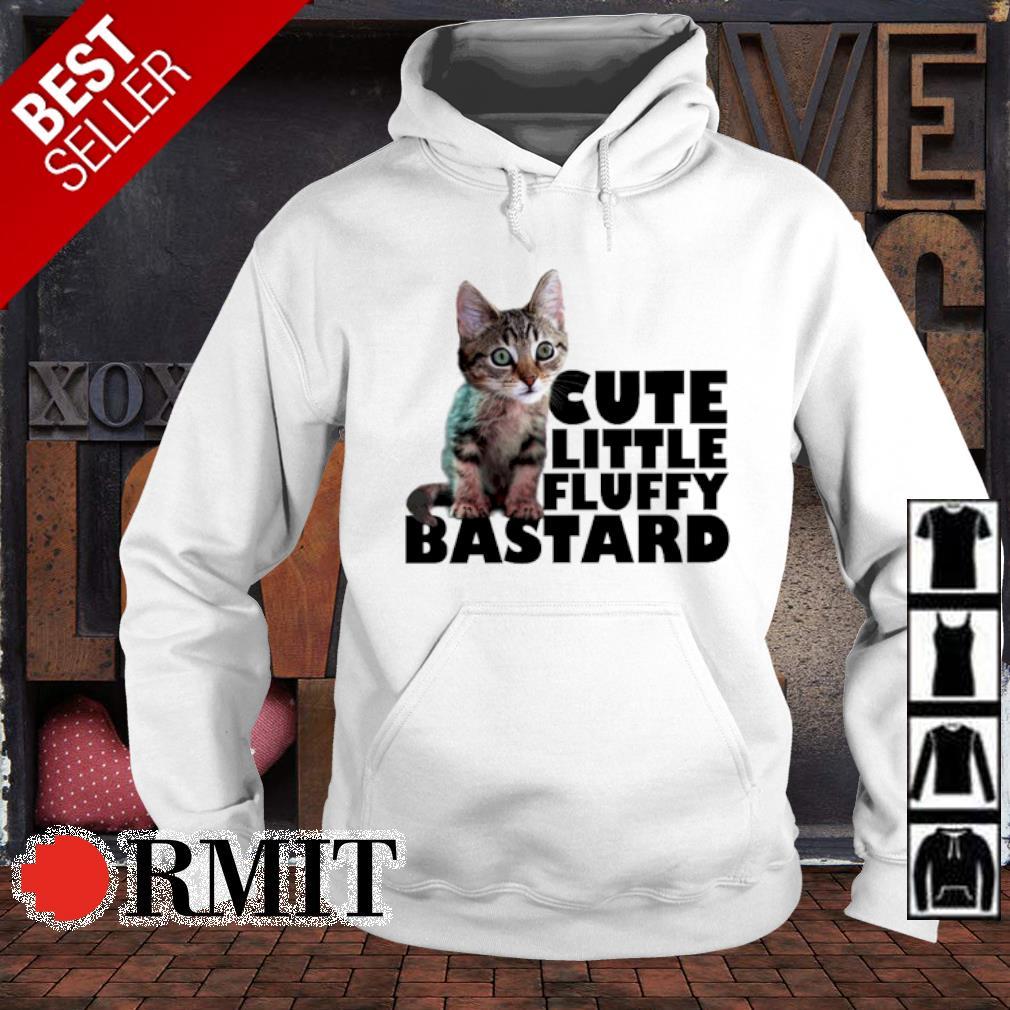Cat cute little fluffy bastard s hoodie