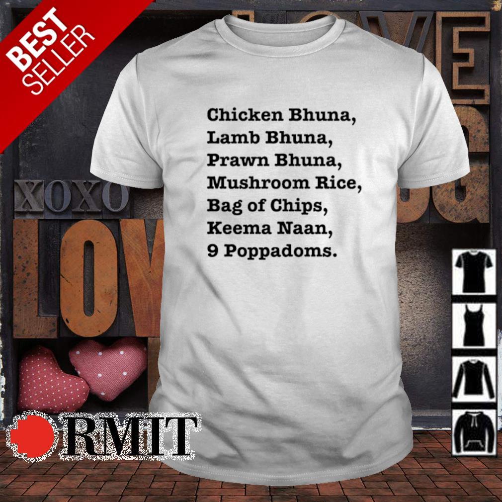 Chicken Bhuna Lamb Bhuna Prawn Bhuna shirt