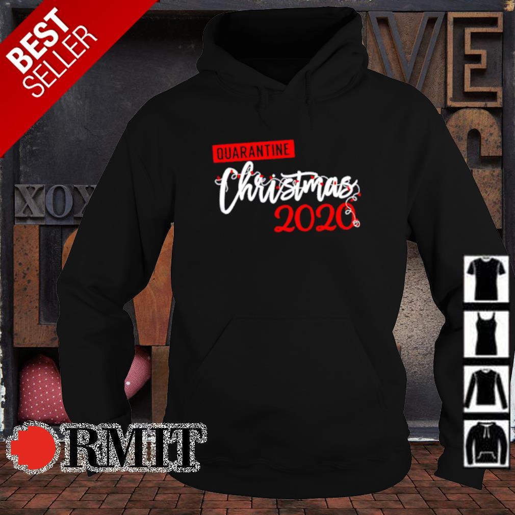 Quarantine Christmas 2020 s hoodie1