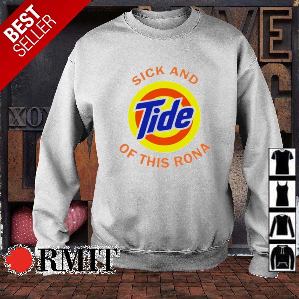 Sick and Tide of this Rona s sweater