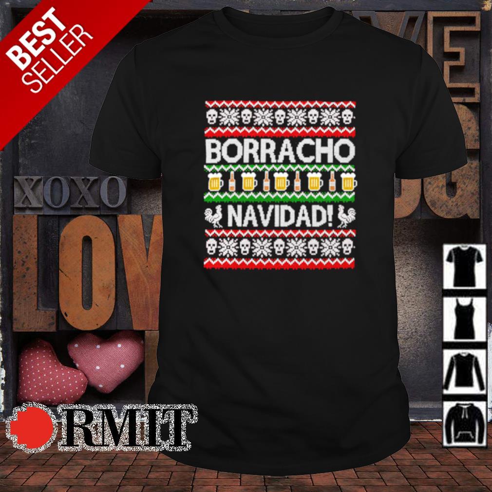 Skull borracho navidad beer Christmas shirt