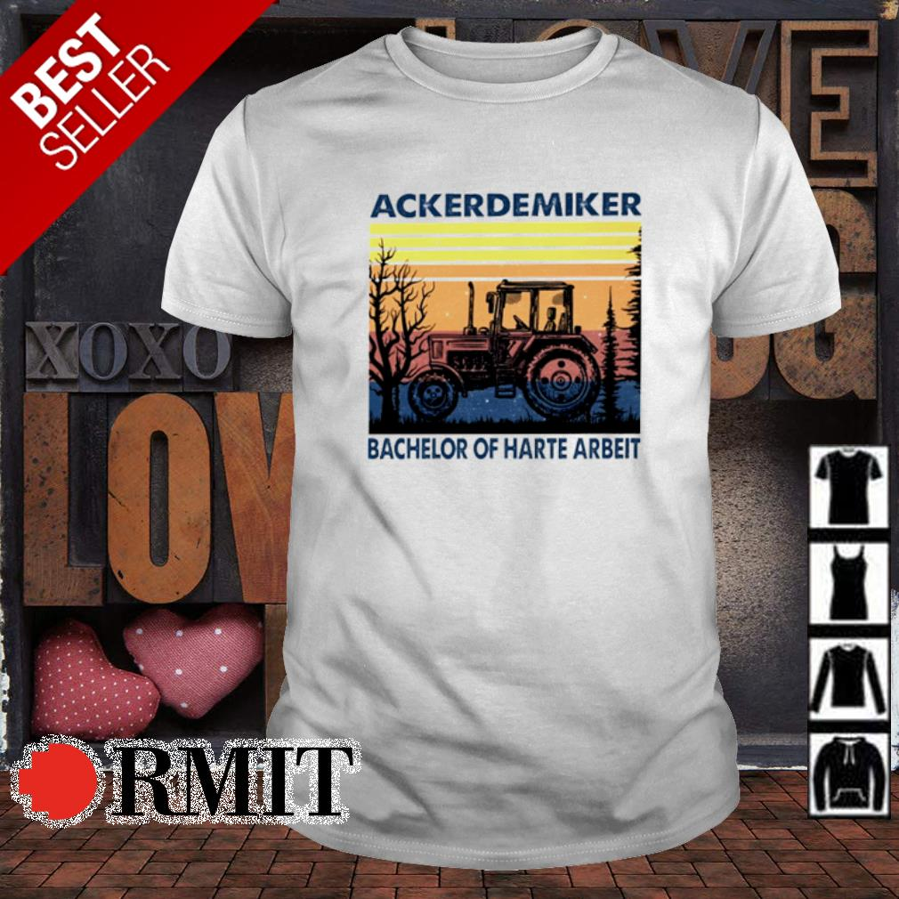 Tractor ackerdemiker bachelor of harte arbeit vintage shirt